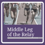 Middle Leg of the Relay