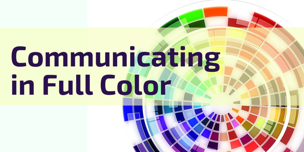 Communicating in Full Color
